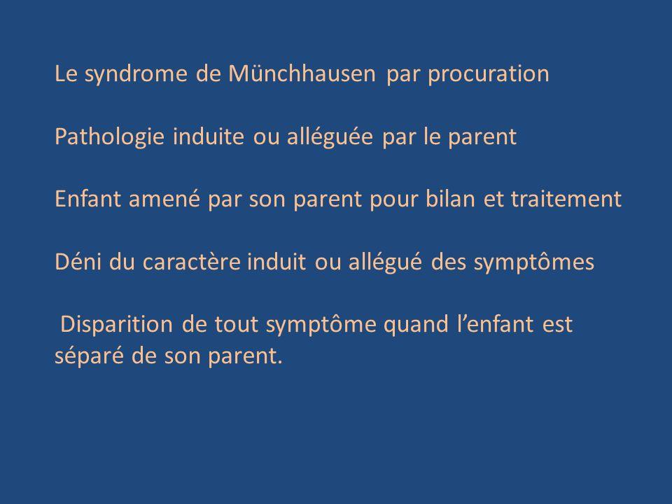 Le syndrome de Münchhausen par procuration