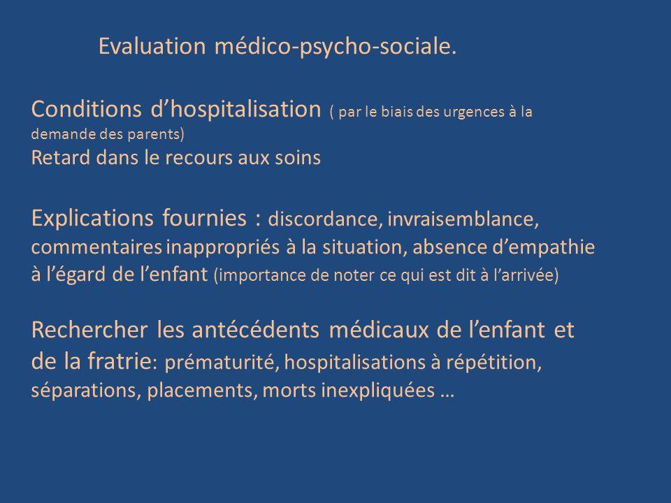 Evaluation médico-psycho-sociale.