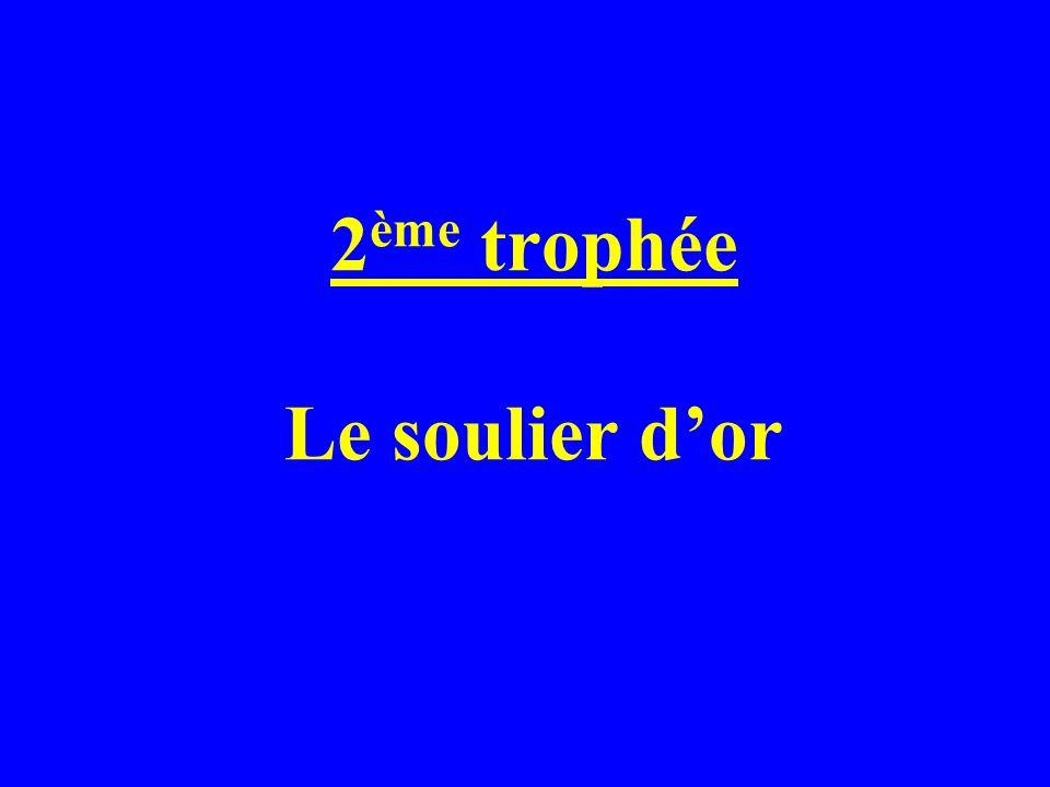 2ème trophée Le soulier d'or
