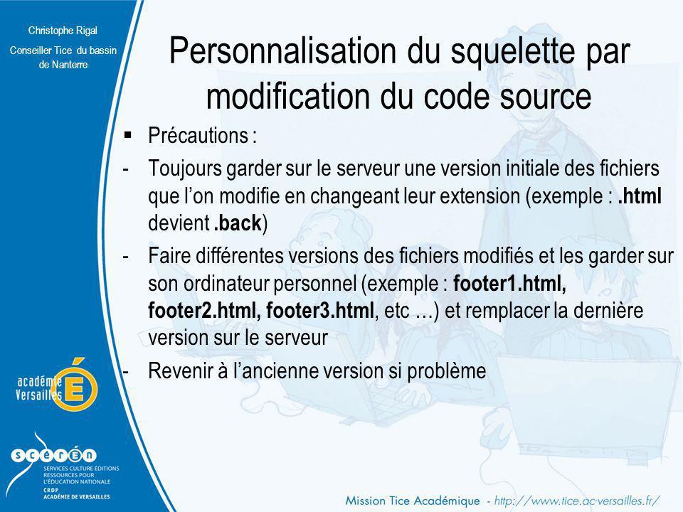 Personnalisation du squelette par modification du code source