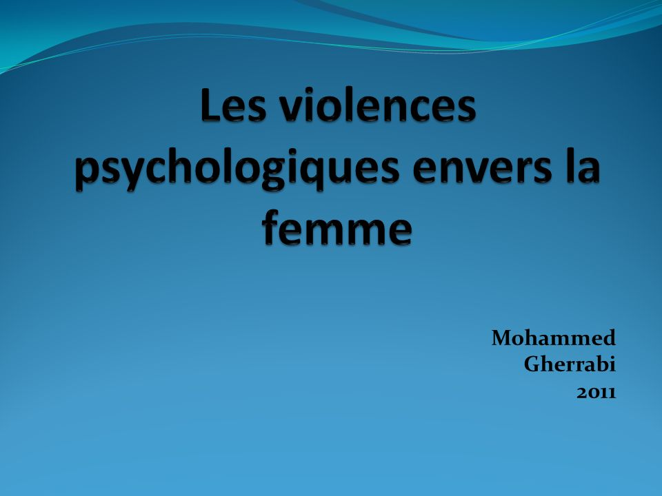 Les violences psychologiques envers la femme