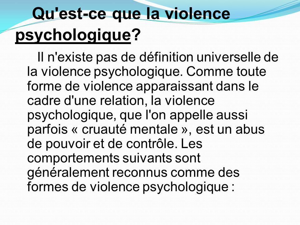Qu est-ce que la violence psychologique