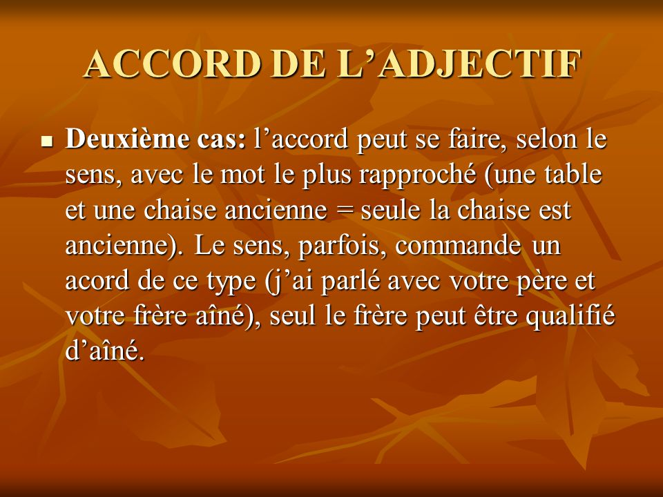 ACCORD DE L'ADJECTIF