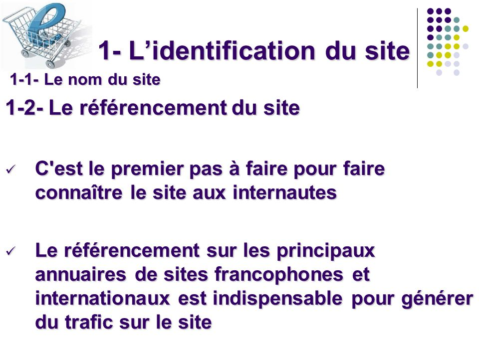 1- L'identification du site