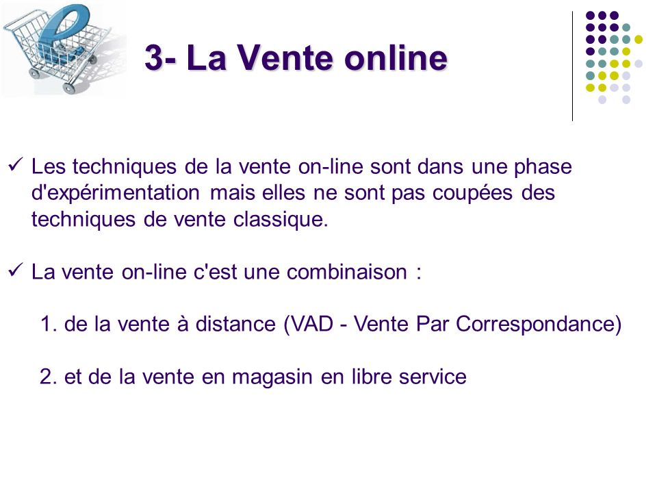 3- La Vente online