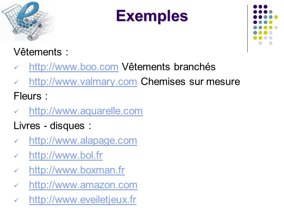 Exemples Vêtements : http://www.boo.com Vêtements branchés