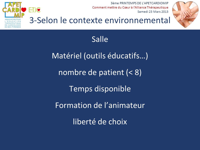 3-Selon le contexte environnemental
