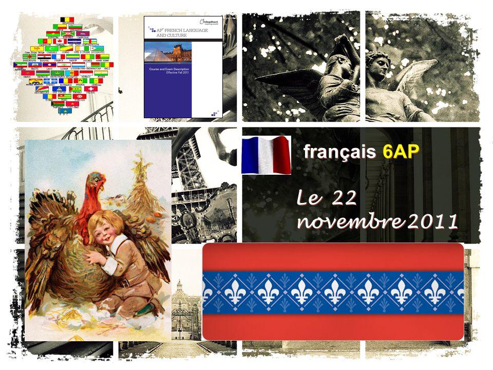 français 6AP Le 22 novembre 2011