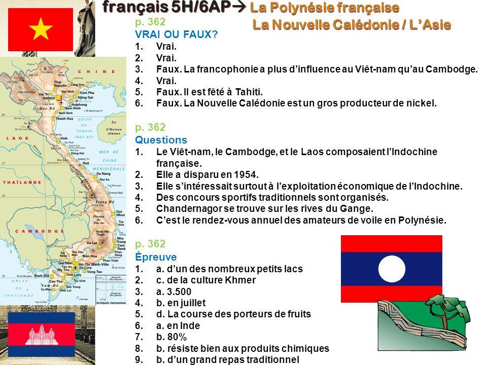 français 5H/6AP La Polynésie française La Nouvelle Calédonie / L'Asie