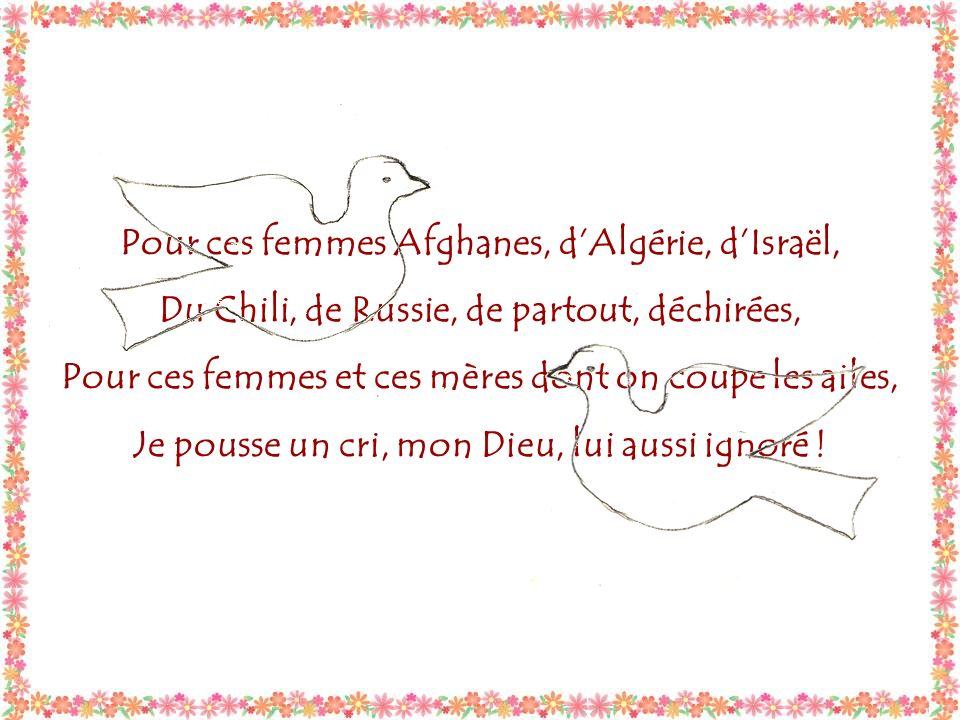 Pour ces femmes Afghanes, d'Algérie, d'Israël,