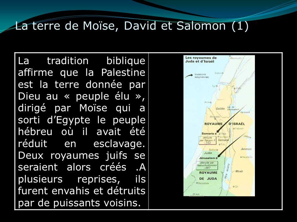 La terre de Moïse, David et Salomon (1)