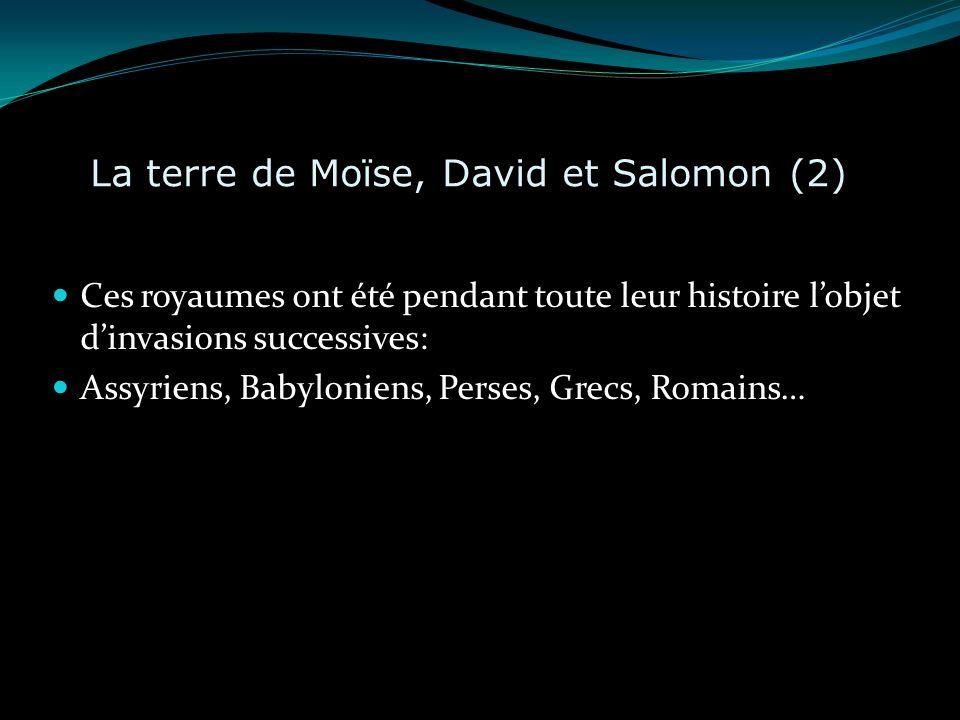 La terre de Moïse, David et Salomon (2)