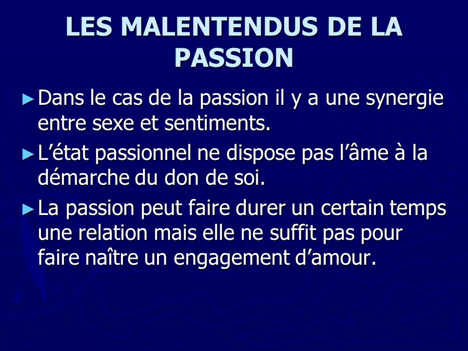 LES MALENTENDUS DE LA PASSION