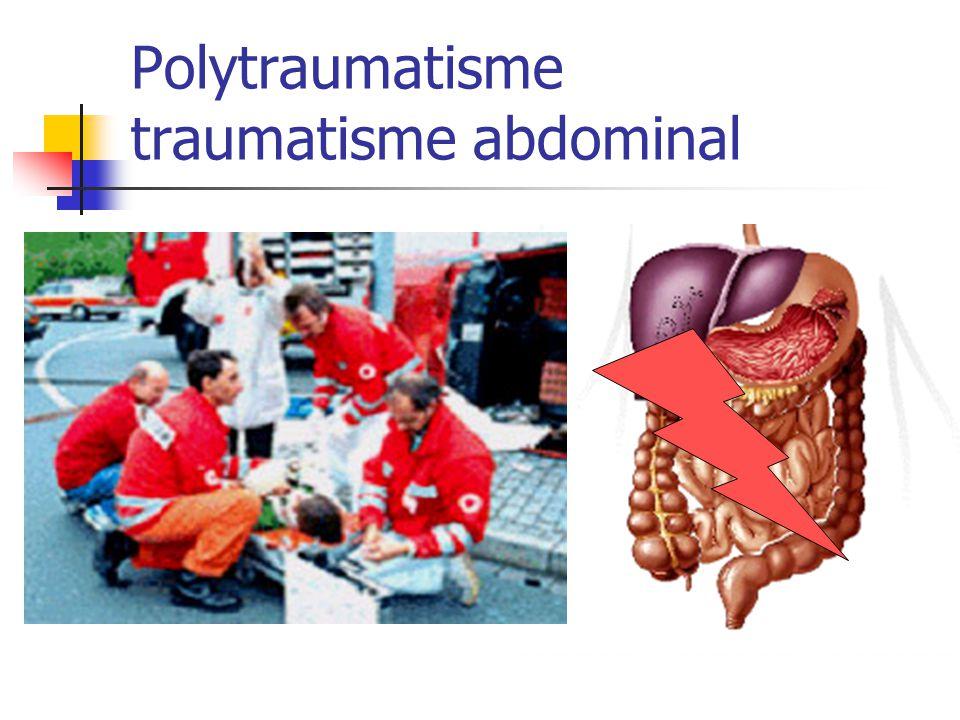 Polytraumatisme traumatisme abdominal