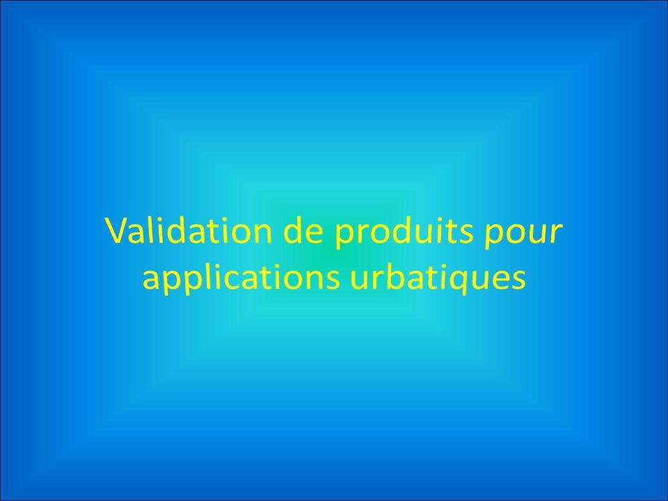 Validation de produits pour applications urbatiques