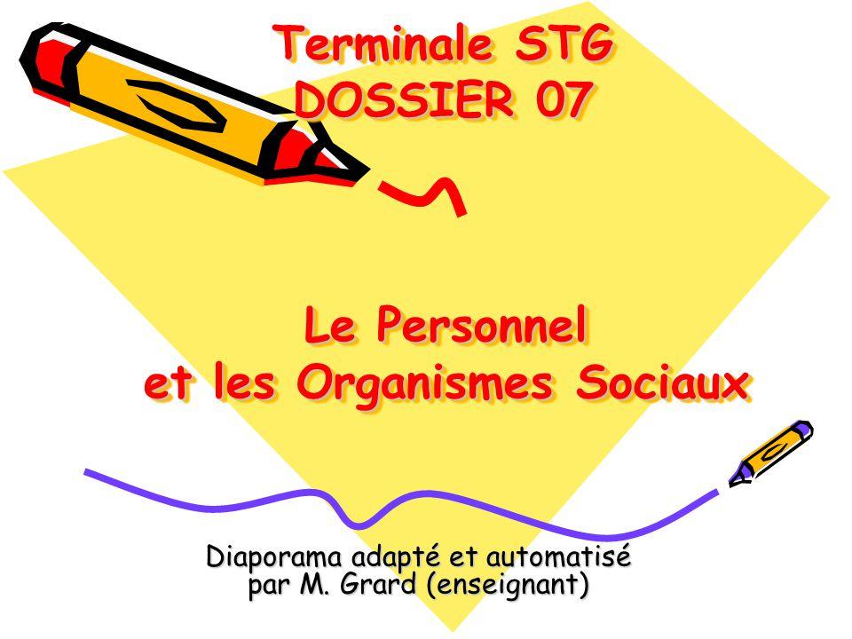 Le Personnel et les Organismes Sociaux