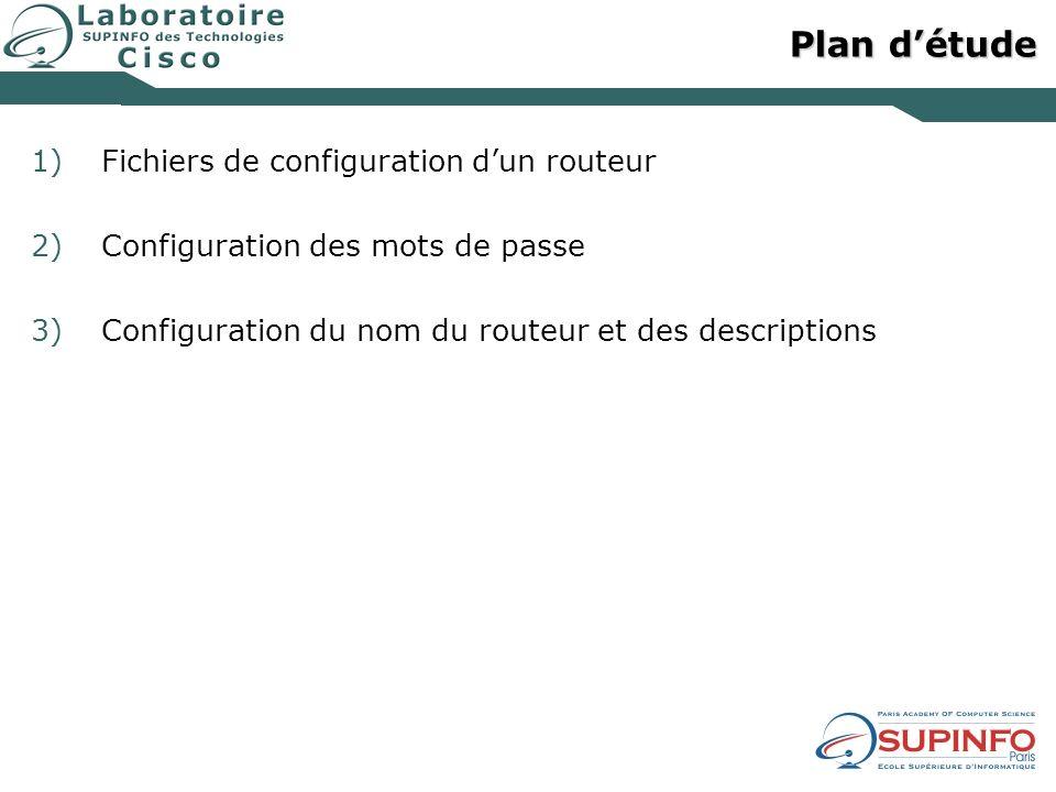 Plan d'étude Fichiers de configuration d'un routeur