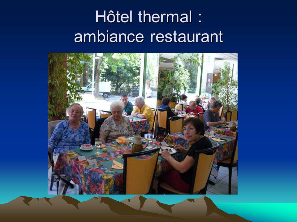 Hôtel thermal : ambiance restaurant