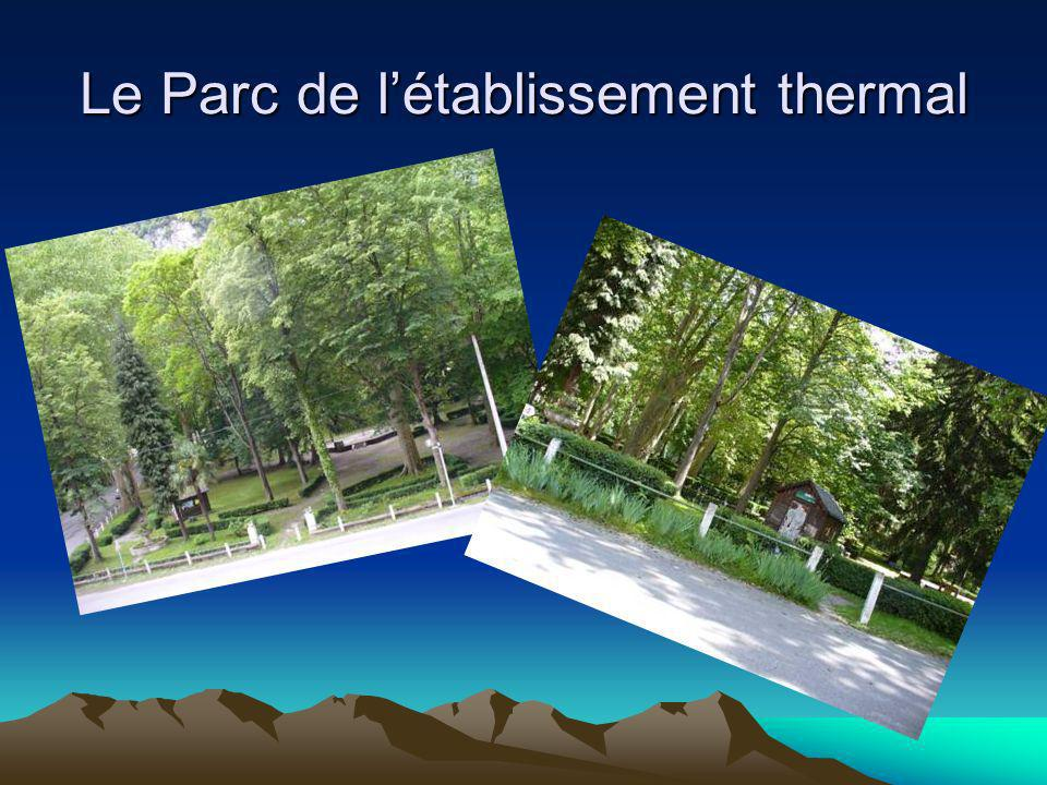 Le Parc de l'établissement thermal