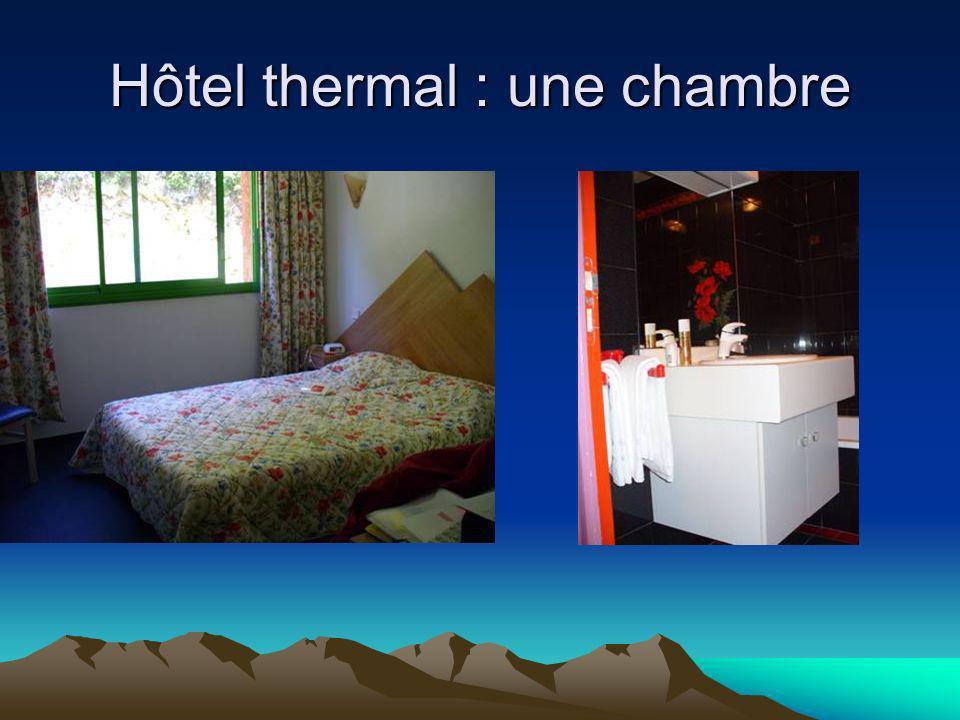 Hôtel thermal : une chambre