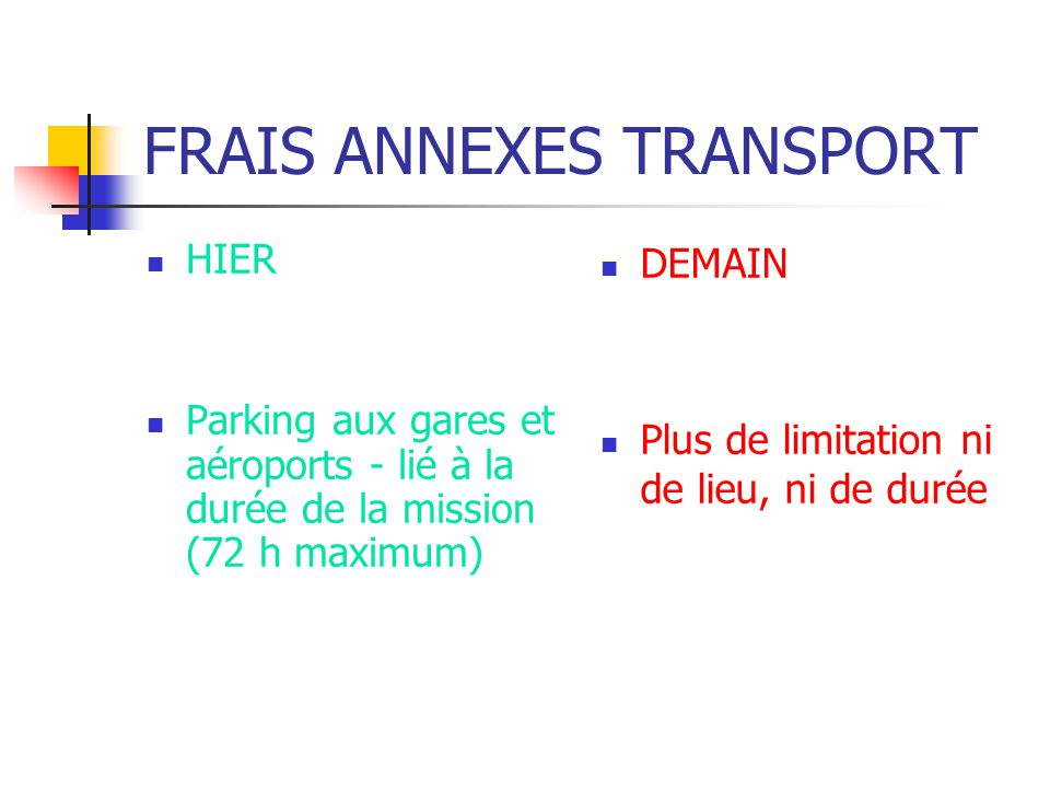 FRAIS ANNEXES TRANSPORT