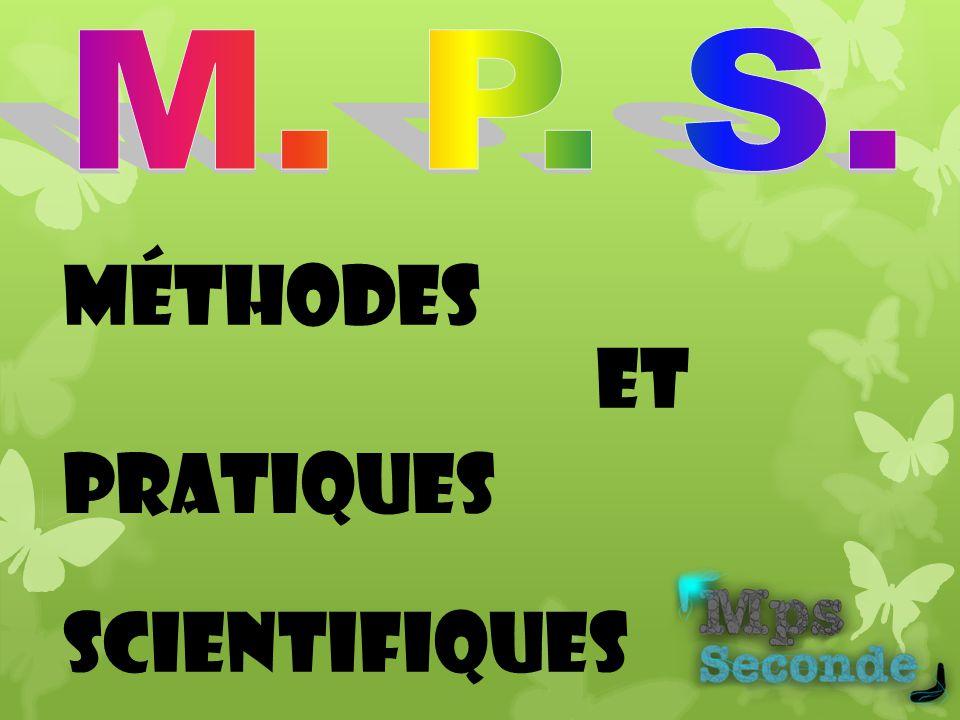 M. P. S. Méthodes et Pratiques Scientifiques