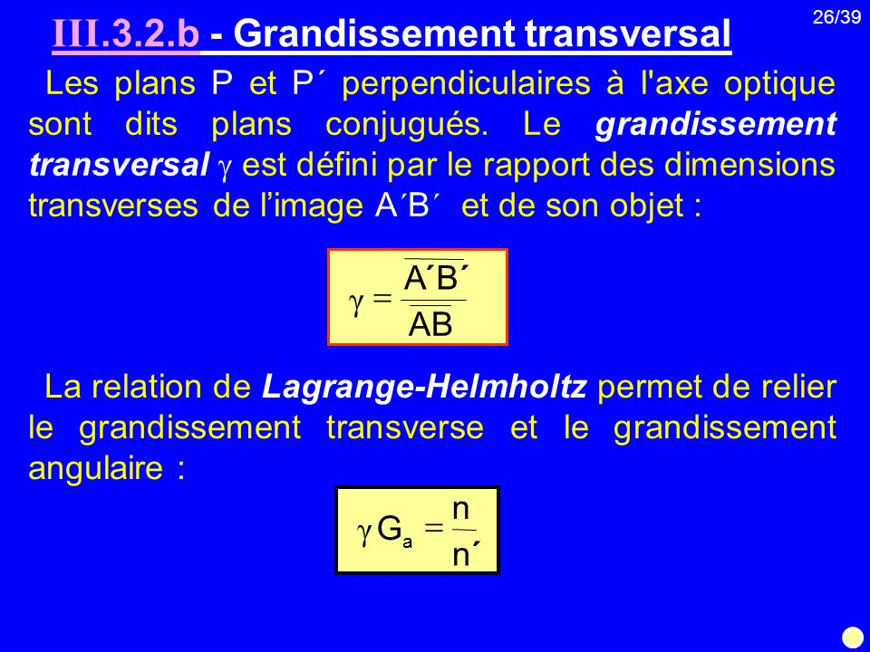 III.3.2.b - Grandissement transversal