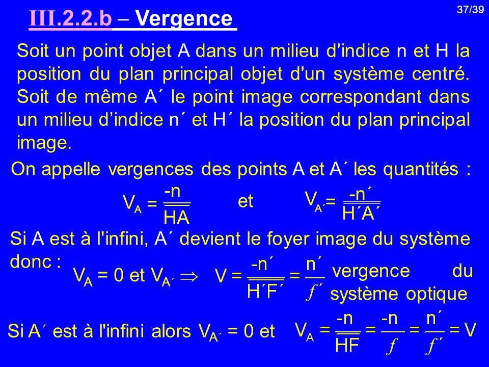 III.2.2.b  Vergence