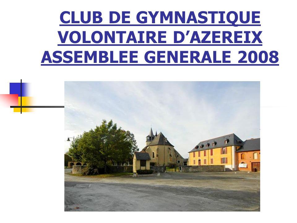 CLUB DE GYMNASTIQUE VOLONTAIRE D'AZEREIX ASSEMBLEE GENERALE 2008