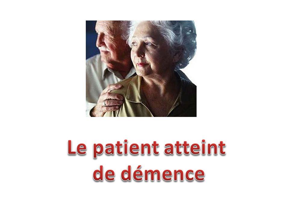 Le patient atteint de démence