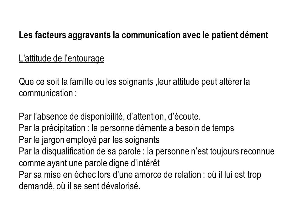 Les facteurs aggravants la communication avec le patient dément