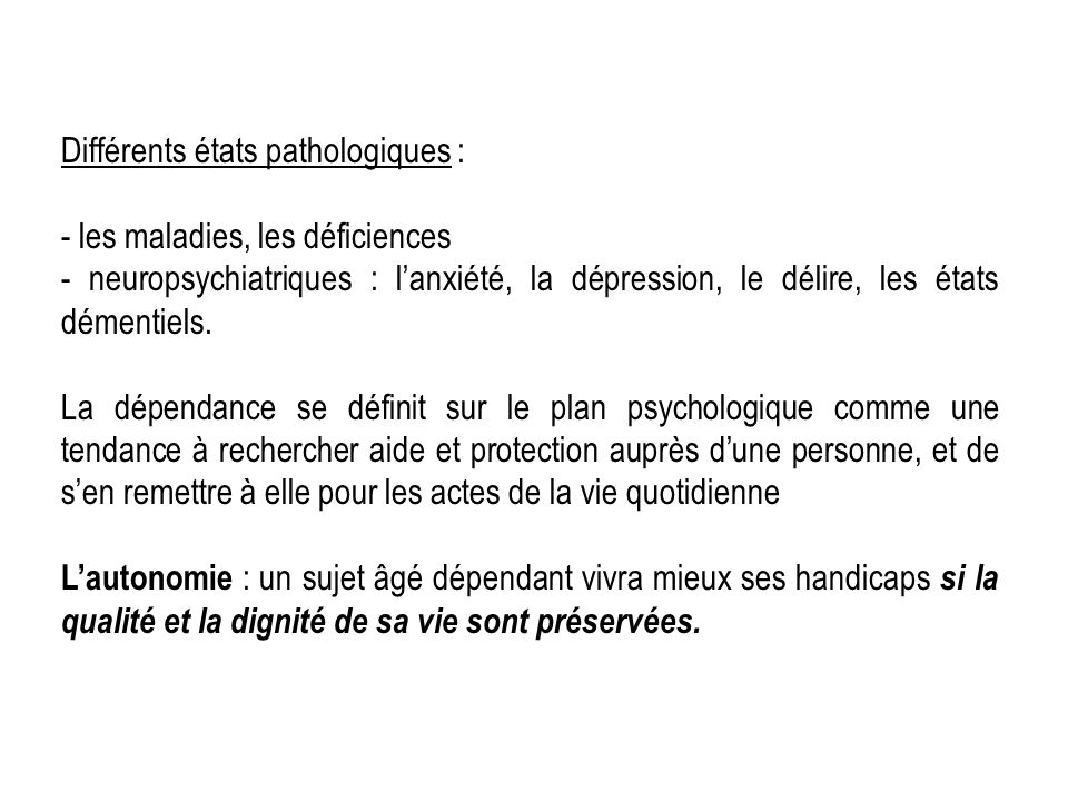 Différents états pathologiques :