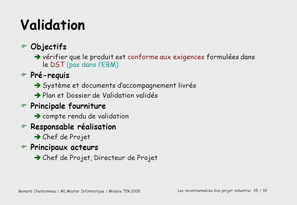 Validation Objectifs Pré-requis Principale fourniture