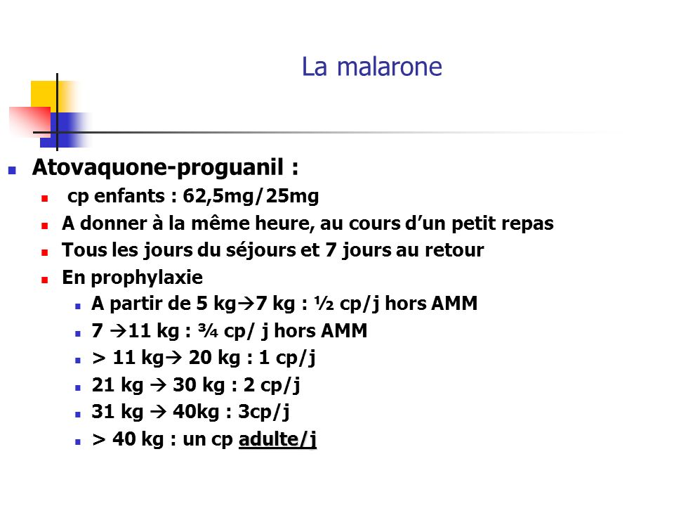 La malarone Atovaquone-proguanil : cp enfants : 62,5mg/25mg