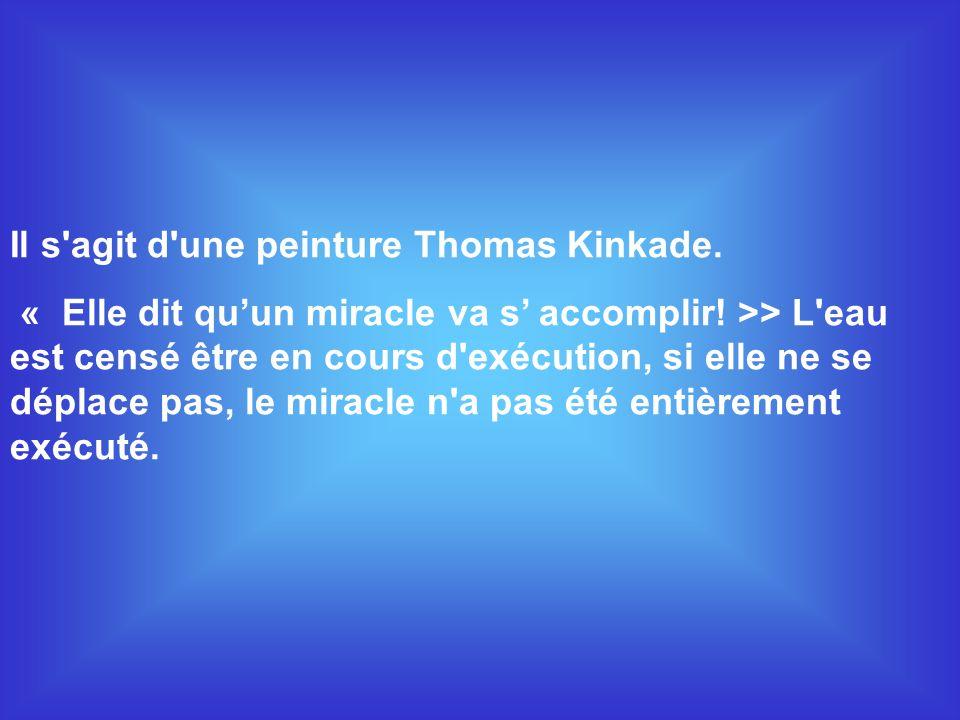 Il s agit d une peinture Thomas Kinkade.