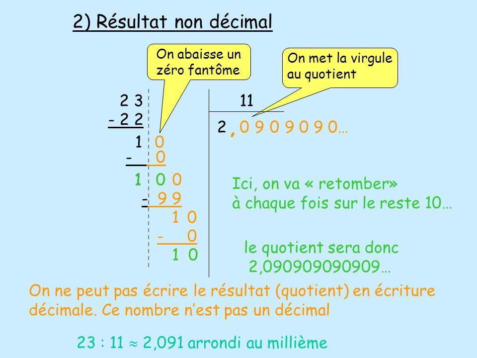 , 2) Résultat non décimal 2 3 11 - 2 2 2 9 9 0 9 0… 1 - 0 1 0 1 0