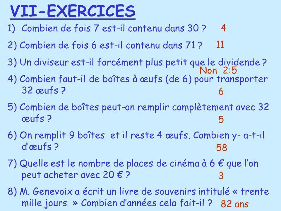 VII-EXERCICES Combien de fois 7 est-il contenu dans 30