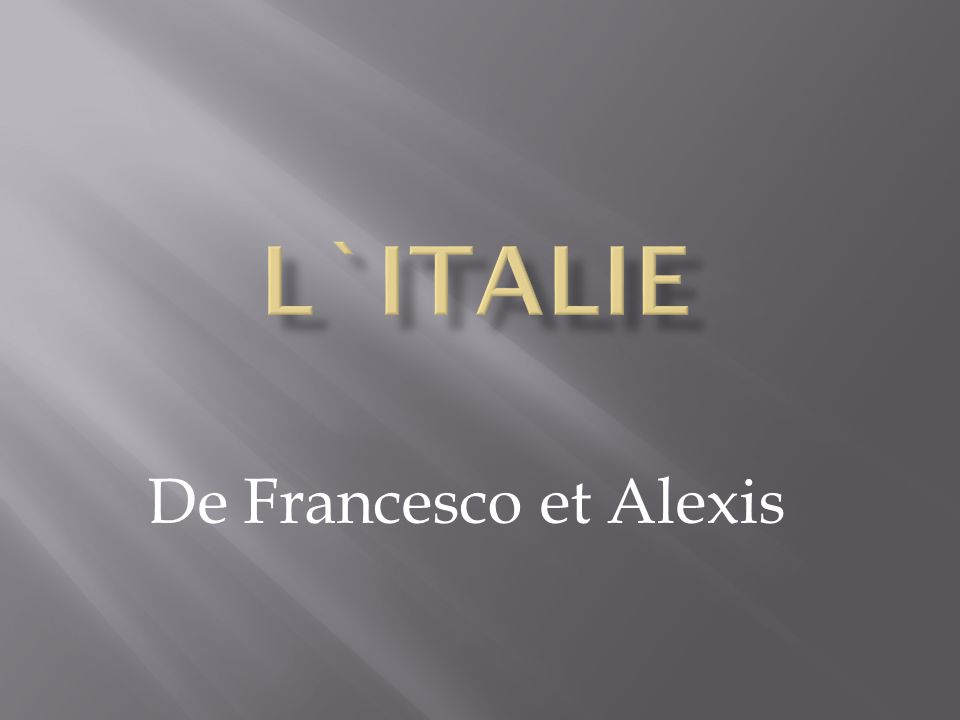 L`Italie De Francesco et Alexis