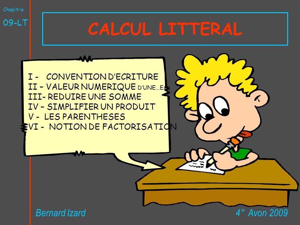 CALCUL LITTERAL Bernard Izard 4° Avon 2009 09-LT
