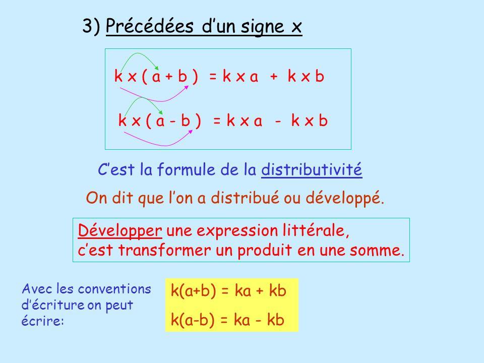 3) Précédées d'un signe x