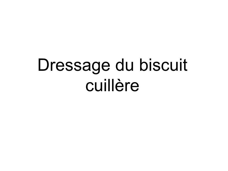 Dressage du biscuit cuillère