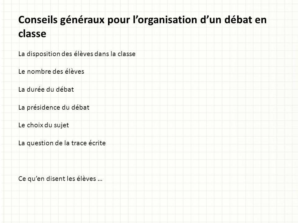 Conseils généraux pour l'organisation d'un débat en classe