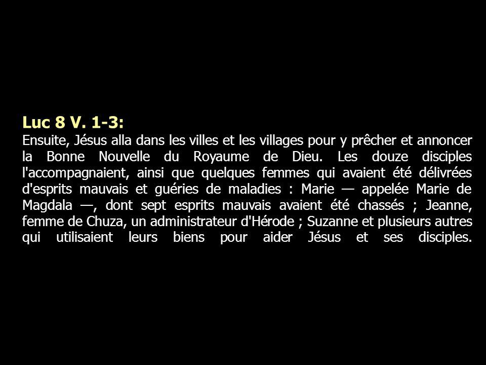Luc 8 V. 1-3: