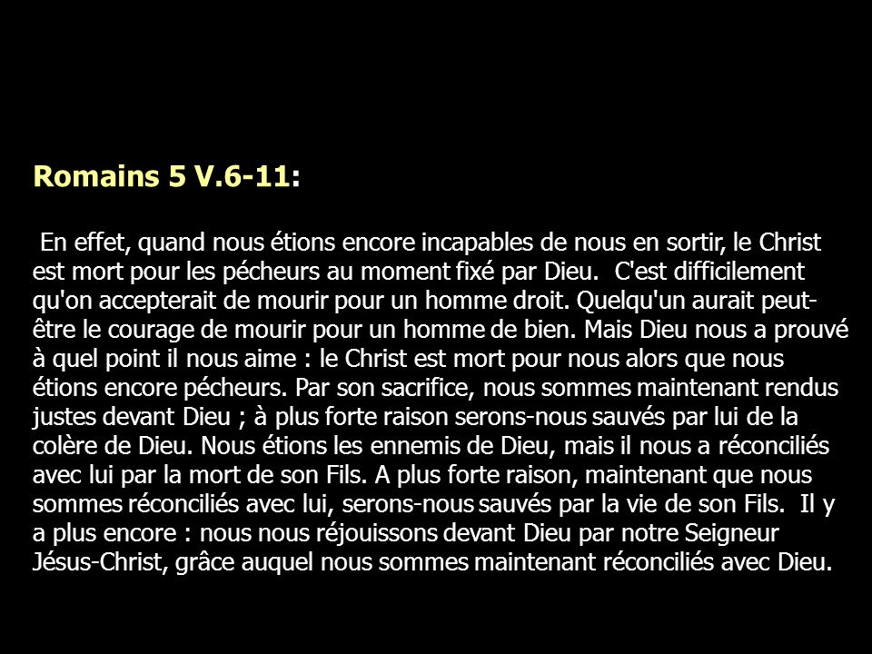 Romains 5 V.6-11:
