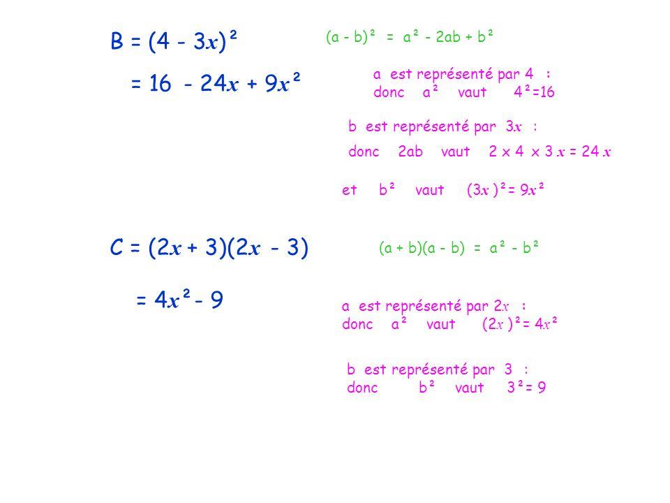 B = (4 - 3x)² = 16 - 24x + 9x² C = (2x + 3)(2x - 3) = 4x² - 9
