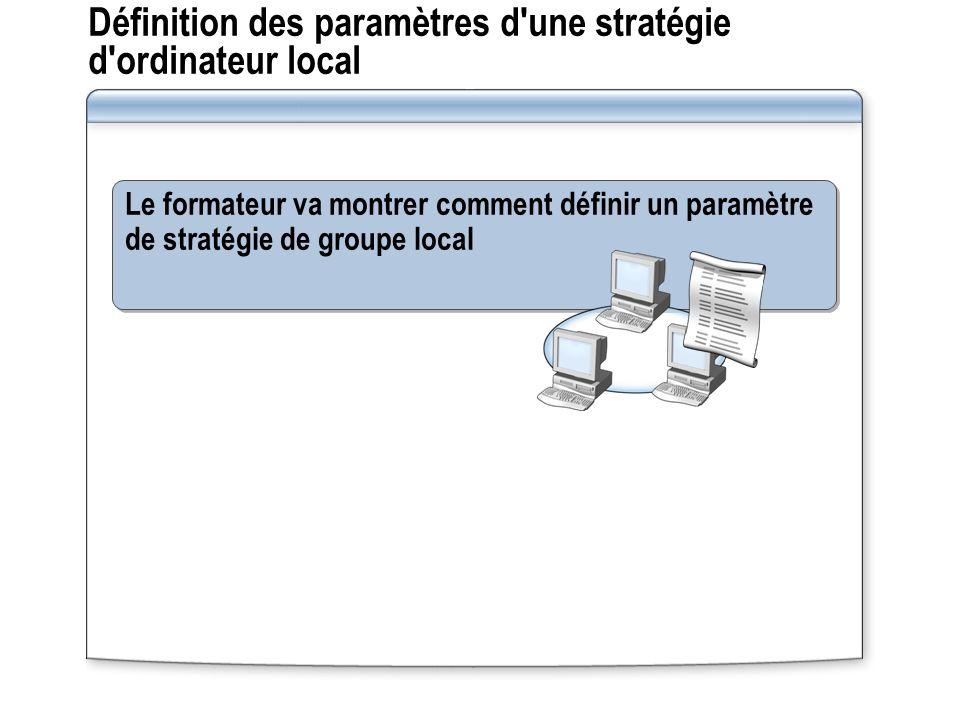 Définition des paramètres d une stratégie d ordinateur local
