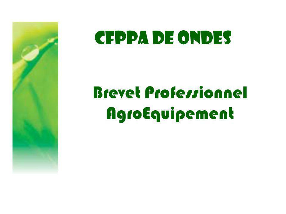 CFPPA DE ONDES Brevet Professionnel AgroEquipement