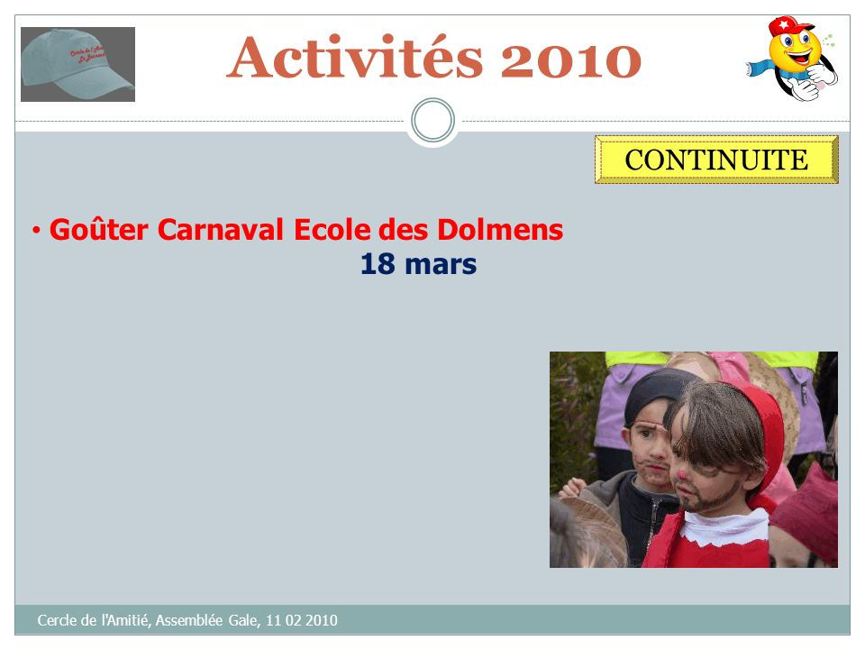 Activités 2010 CONTINUITE Goûter Carnaval Ecole des Dolmens 18 mars