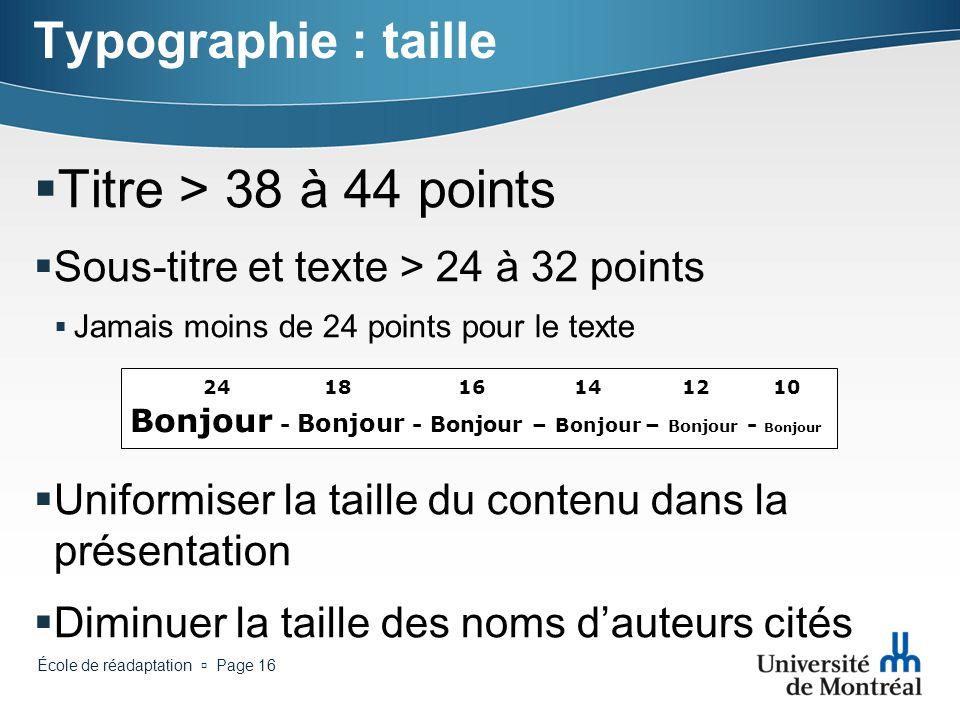 Titre > 38 à 44 points Typographie : taille
