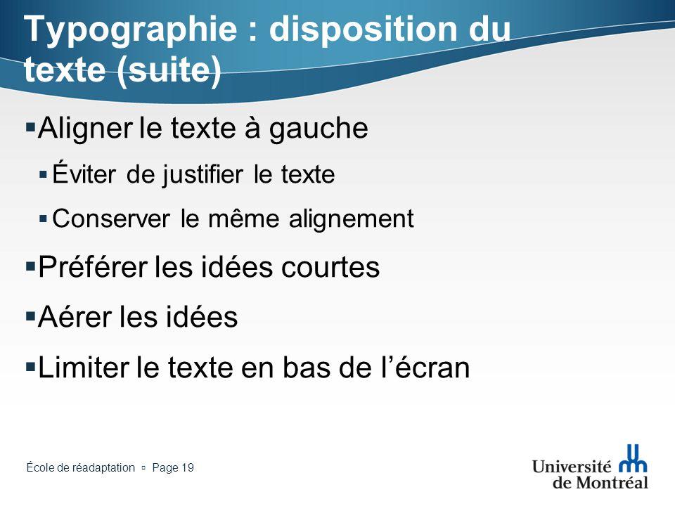 Typographie : disposition du texte (suite)